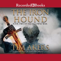 The Iron Hound - Tim Akers