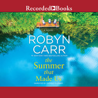 The Summer That Made Us - Robyn Carr