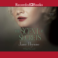 The Scent of Secrets - Jane Thynne