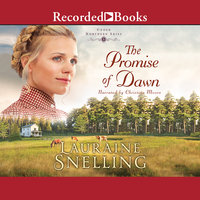 The Promise of Dawn - Lauraine Snelling