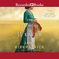 The Memory Weaver - Jane Kirkpatrick