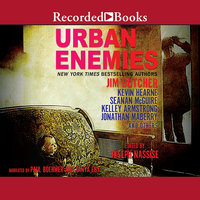Urban Enemies - Jonathan Maberry,Kelley Armstrong,Kevin Hearne,Seanan McGuire,Jim Butcher
