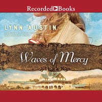 Waves of Mercy - Lynn Austin