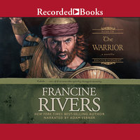 The Warrior - Francine Rivers