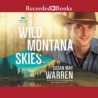 Wild Montana Skies - Susan May Warren
