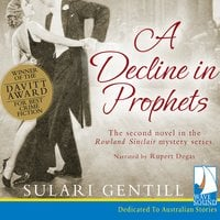 A Decline in Prophets - Sulari Gentill