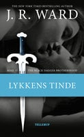 The Black Dagger Brotherhood #15: Lykkens tinde - J.R. Ward