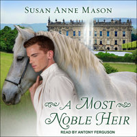 A Most Noble Heir - Susan Anne Mason