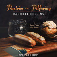 Pastries and Pilfering - Danielle Collins