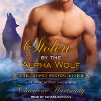 Stolen by the Alpha Wolf - Charlene Hartnady