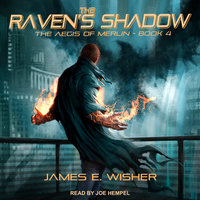 The Raven's Shadow - James E. Wisher