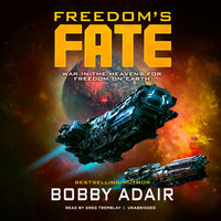 Freedom's Fate - Bobby Adair
