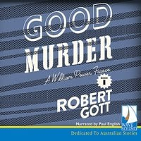 Good Murder: A William Power Mystery - Robert Gott
