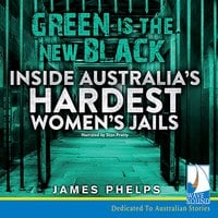 Green is the New Black - James Phelps