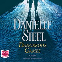 Dangerous Games - Danielle Steel