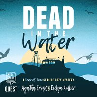 Dead in the Water - Agatha Frost,Evelyn Amber