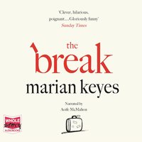 The Break - Marian Keyes