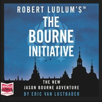 The Bourne Initiative - Eric Van Lustbader