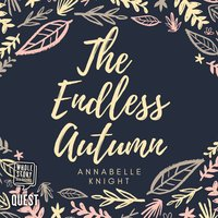 The Endless Autumn - Annabelle Knight