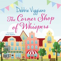 The Corner Shop of Whispers - Debbie Viggiano