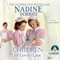 The Children of Lovely Lane: Lovely Lane, Book 2 - Nadine Dorries