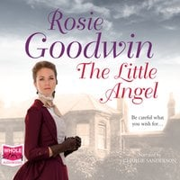 The Little Angel - Rosie Goodwin