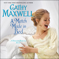 A Match Made in Bed - Cathy Maxwell