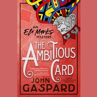 The Ambitious Card - John Gaspard