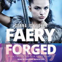 Faery Forged - Donna Joy Usher