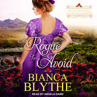 A Rogue to Avoid - Bianca Blythe