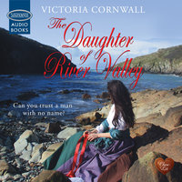 The Daughter of River Valley - Victoria Cornwall