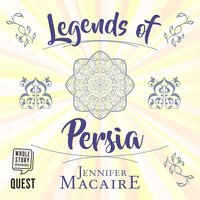 Legends of Persia - Jennifer Macaire