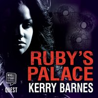 Ruby's Palace - Kerry Barnes