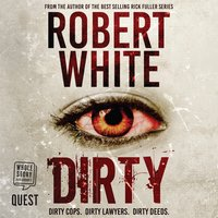 Dirty - Robert White