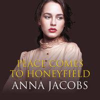 Peace Comes to Honeyfield - Anna Jacobs