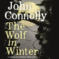 The Wolf in Winter - John Connolly