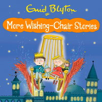 More Wishing Chair Stories - Enid Blyton