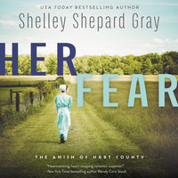 Her Fear: The Amish of Hart County - Shelley Shepard Gray