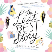 The Last Best Story - Maggie Lehrman