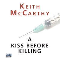 A Kiss Before Killing - Keith McCarthy