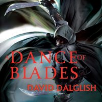 A Dance of Blades - David Dalglish