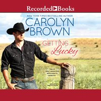 Getting Lucky - Carolyn Brown