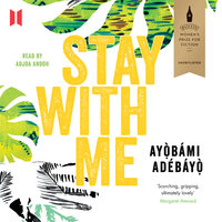 Stay with Me - Ayòbámi Adébáyò