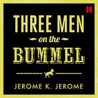 Three Men on the Bummel - Jerome K. Jerome