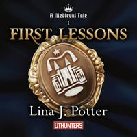 First Lessons - Lina J. Potter
