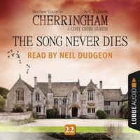 The Song Never Dies - Cherringham - A Cosy Crime Series: Mystery Shorts 22 - Matthew Costello