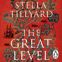 The Great Level - Stella Tillyard