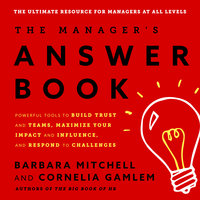 The Manager's Answer Book - Cornelia Gamlem,Barbara Mitchell