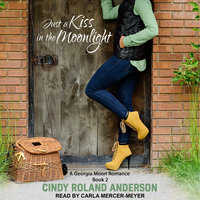 Just a Kiss in the Moonlight - Cindy Roland Anderson