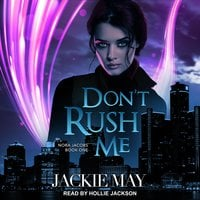 Don't Rush Me - Jackie May